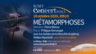 Métamorphoses - Rosey Concert Hall