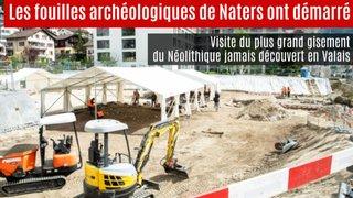 Les fouilles du site néolithique de Naters ont démarré