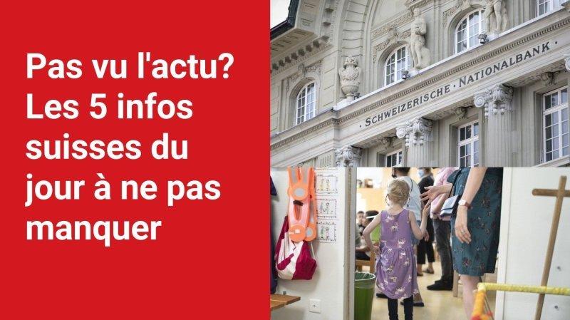 Les 5 infos à retenir dans l'actu suisse de ce jeudi 23 septembre