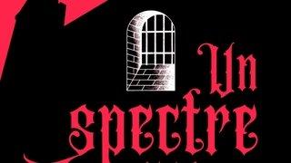Un spectre en prison