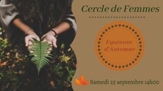 """Cercle de Femmes """"Equinoxe d'Automne"""