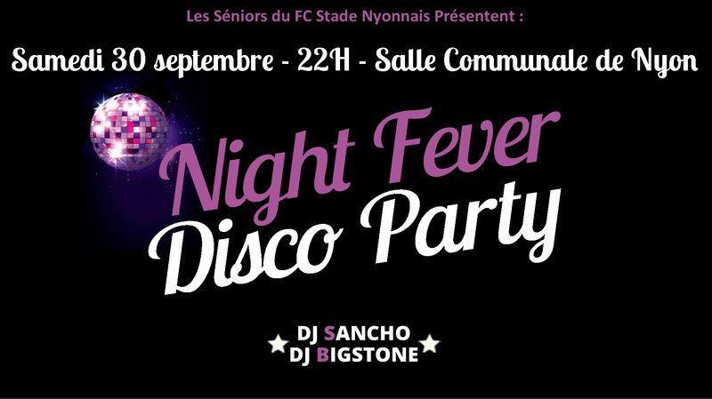 Night Fever Nyon 2017