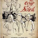 Malakoffs & Concert Gilles du Trio Coup d'Soleil