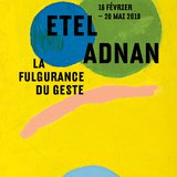 Exposition Etel Adnan | La fulgurance du geste