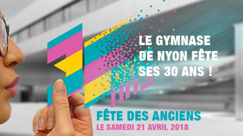 30 ans du Gymnase de Nyon - Fête des Anciens