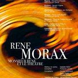 Théâtre Transvaldésia - Monsieur René et le Théâtre