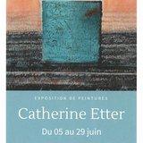 Exposition de Catherine Etter