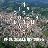 """Revues de presse """"18-68. Quelle histoire !?"""