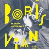 Exposition Boris Vian, En avant la musique!