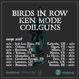 Birds In Row (FR) Ken Mode (CA) + Coilguns (CH)