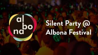 Albona Festival - Silent Party