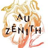 """Concert : """"Au Zénith"""""""