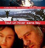 Tout un hiver sans feu - CinéClub Nyon