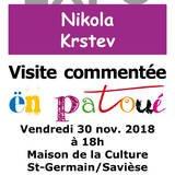 Visite commentée en patois de l'expo Nikola Krstev