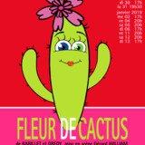 """Théâtre : """"Fleur de Cactus"""""""
