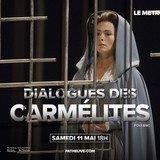 DIALOGUES DES CARMELITES opéra de Francis Poulenc