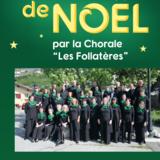 """Concert de Noël par la Chorale """"Les Follatères""""."""
