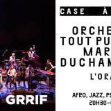 Orchestre Tout Puissant Marcel Duchamp XXL