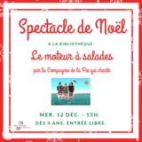 Spectacle de Noël « Le moteur à salades »