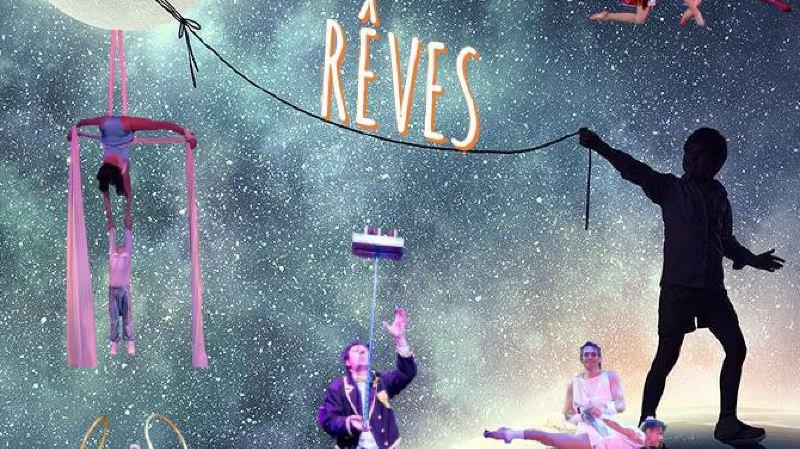 """Cirque Helvetia """"Rêves"""""""
