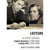 Lecture Eugène Delacroix/Ludwig Hohl