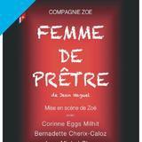 """""""Femme de Prêtre"""" de la Compagnie Zoé"""