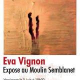 Exposition peinture Eva Vignon au Moulin Semblanet