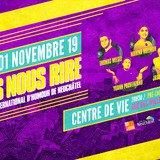 """Le Festival d'Humour """"Fais nous rire""""  2019"""