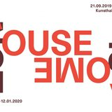 """Vernissage """"A house is not a home"""""""