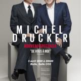 """Michel Drucker """"De vous à moi"""""""
