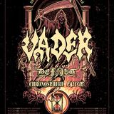 Vader / Defiled / Chronosphere / Fallcie