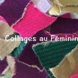 Exposition collective Collages au Féminin