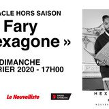 "Fary ""Hexagone"""