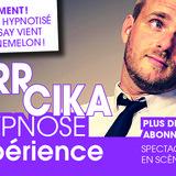 HypnoseXpérience - Pierr Cika