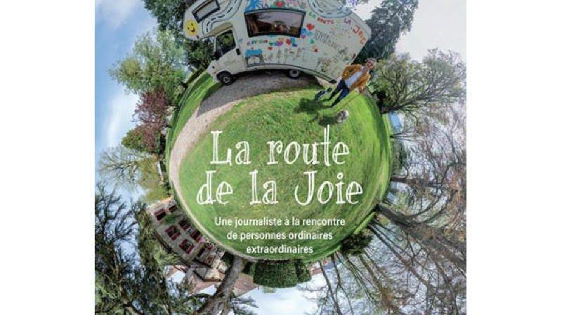 Dédicace : La Route de la Joie Isabelle Bourgeois