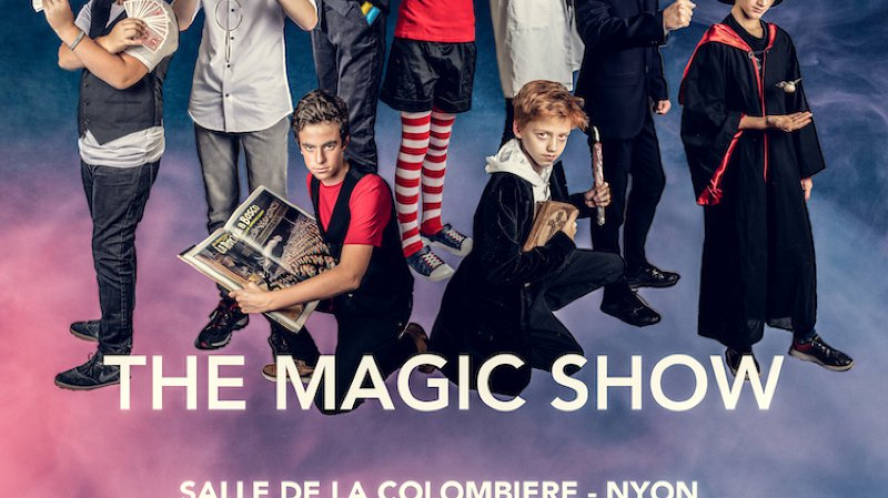 """Spectacle """"The Magic Show"""" !"""