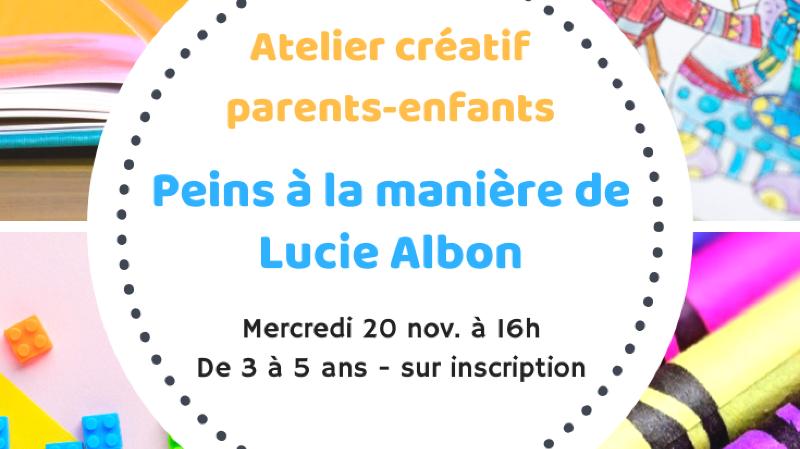 Atelier créatif Peins à la manière de Lucie Albon