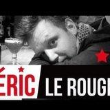 Concert d'Eric le Rouge au Vostok