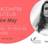 Rencontre d'auteurs : Claire May