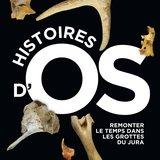 "Exposition temporaire - ""Histoires d'Os"""