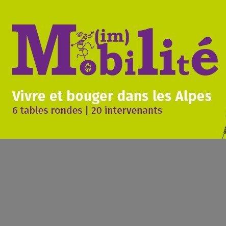 (Im)mobilité - Vivre et bouger dans les Alpes
