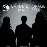 Barde et Orage + Marc Zed
