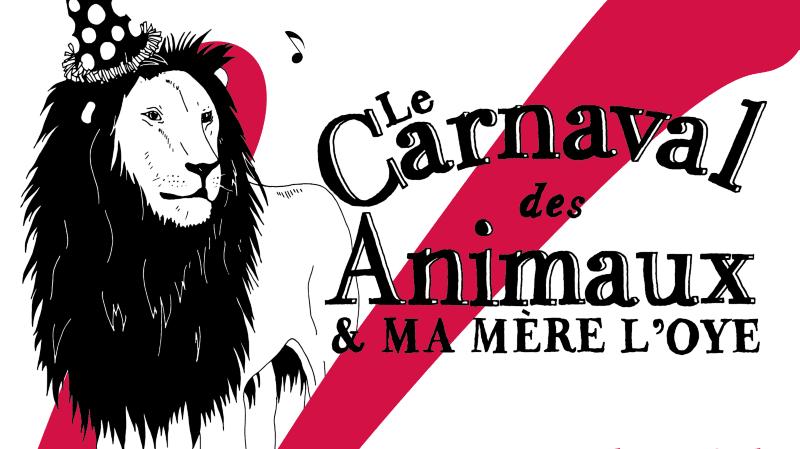 Le carnaval des animaux & Ma mère l'Oye